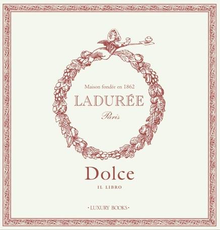 Ladurée Paris, Las Recetas