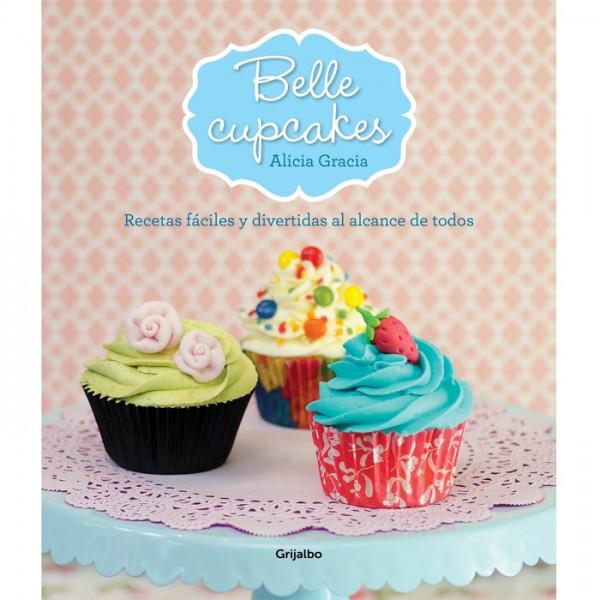 Libro Belle Cupcakes de Alicia Graciá