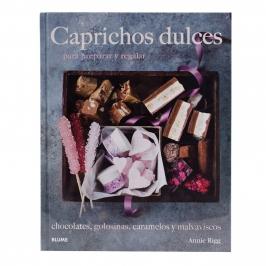 Caprichos dulces para preparar y regalar - My Karamelli
