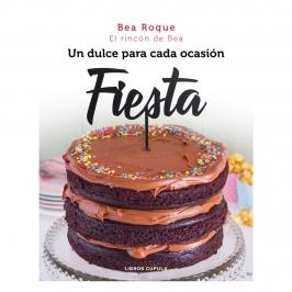 Fiesta: Un Dulce para Cada Ocasión - Bea Roque