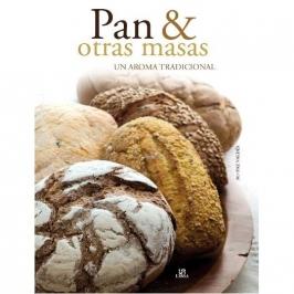 Pan y otras Masas, un aroma tradicional