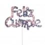 Decoración para Tarta Feliz Cumple Plata Holográfico - My Karamelli