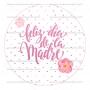 Papel de azúcar Día de la Madre Modelo D 20 cm